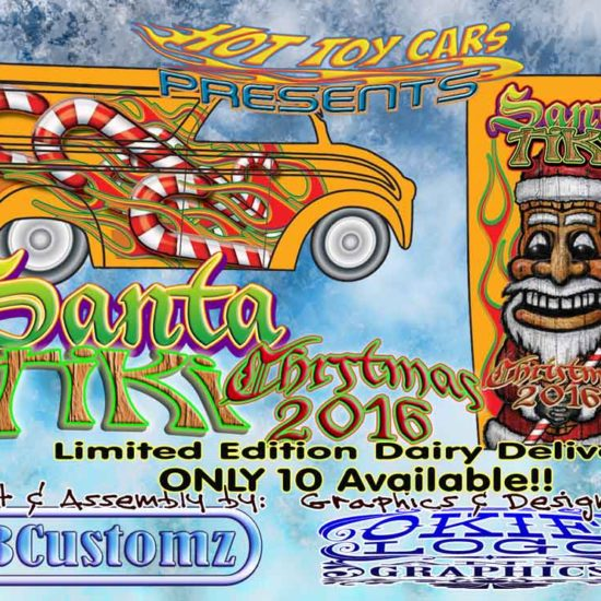Santa Tiki Dairy E Preview by LB Customz and Okie Logo. 10 ONLY available on Hot Toy Cars!